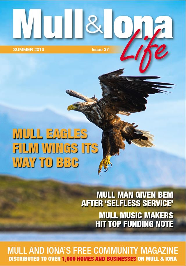 Mull and Iona Life – Summer 2019