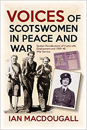 Review: Voices of Scotswomen in Peace and War